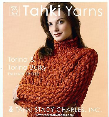 Torino /& Torino Bulky Tahki Yarns Fall Winter 2006 Knitting Pattern Booklet