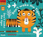 Little Faces: Don't Wake the Tiger by QED Publishing (Board book, 2016)
