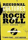 Regional Cultures in American Rock 'n' Roll (Revised Edition) by Cognella Academic Publishing (Paperback / softback, 2012)