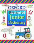 The Oxford Illustrated Junior Dictionary by Alan Spooner, Dee Reid, Rosemary Sansome (Hardback, 2000)