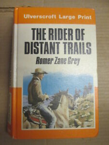 Acceptable-Rider-of-Distant-Trails-Ulverscroft-large-print-Grey-Romer-Zan