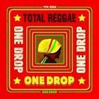 Total Reggae-One Drop von Various Artists (2014)