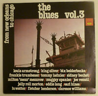 The Blues Vol. 3 - From New York to Chicago   VINYL COMPILATION LP  L Armstrong