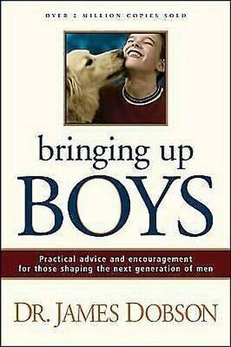 Bringen Up Jungen: Practical Beratung und Encouragement For Those Formend The