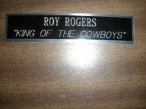 ROY ROGERS NAMEPLATE FOR SIGNED PHOTO/MEMORABI
