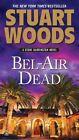 Bel-Air Dead by Stuart Woods (Paperback / softback)