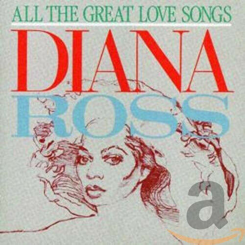 All the Great Love Songs by Diana Ross