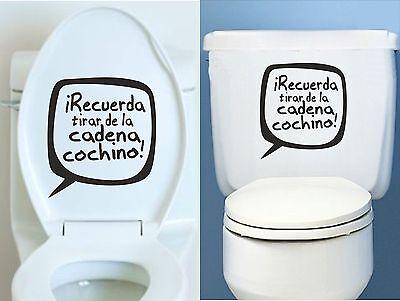 "aufkleber baño /""RECUERDA TIRAR DE CADENA/"" sticker decal vinyl Vinilo adhesivo"