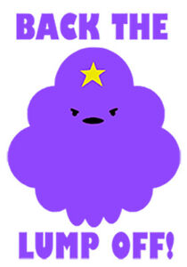 Details about Adventure Time Lumpy Space Princess Vinyl Window Sticker BACK  THE LUMP OFF!