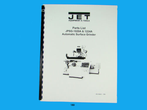 Jet   JPSG-1020A /& 1224A Automatic Surface Grinder Parts List  Manual *180