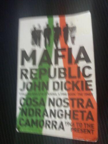 1 of 1 - Mafia Republic, John Dickie, paperback