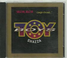 TOY BOYS & SHAZZA - JELCYN CZEGO CHCESZ 1994 EURO CD DISCO POLO POLAND POLEN