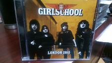GIRLSCHOOL- London 1980 CD Live Demolition Boys Heavy MeTal Race With The Devil