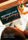 Writing for Psychology by Mark Mitchell, Mark L. Mitchell, Janina Jolley, Robert P. O'Shea and Janina M. Jolley (2009, Paperback)