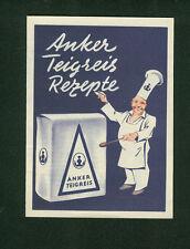 Altes Rezeptheft Anker Teigreis Rezepte um 1950 illustriert Küchenchef F. Ruhm