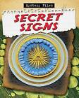 Secret Signs by James Bow (Paperback / softback, 2013)