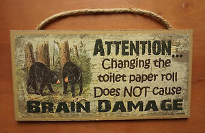 CHANGING TOILET PAPER Funny Black Bear Bathroom Cabin Lodge Home Decor Sign NEW