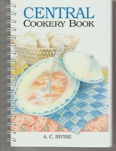 Central Cookery Book by A.C. Irvine