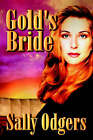 Gold's Bride by Sally Odgers (Paperback / softback, 2005)