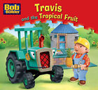 Travis and the Tropical Fruit by Egmont UK Ltd (Paperback, 2008)
