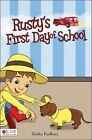 Rusty's First Day of School by Shirley Faulkner (Paperback / softback, 2010)