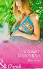 A Conard County Baby by Rachel Lee (Paperback, 2015)