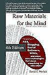 Raw Materials for the Mind: A Teacher's Guide to Digital Literacy Warlick, Davi