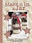 Make it in a Jar by Parragon Book Service Ltd (Hardback, 2013)