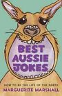 Best Aussie Jokes: How to be the Life of the Party by Marguerite Marshall (Paperback, 2014)
