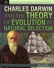 Charles Darwin and the Theory of Evolution by Natural Selection by Fred Bortz (Hardback, 2014)