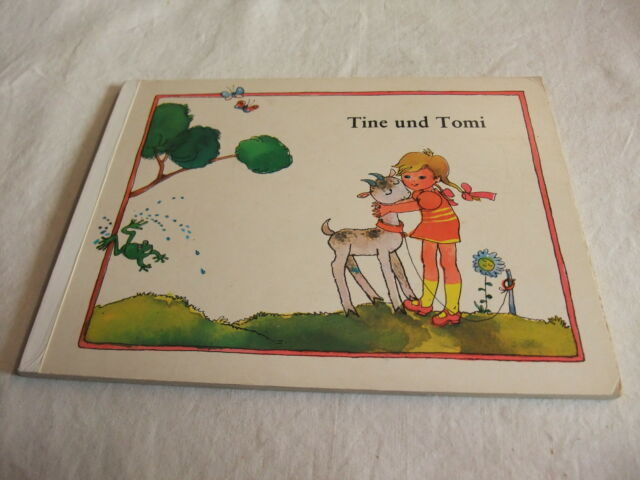 DDR Kinderbuch Bilderbuch Tine und Tomi Irene Geiling Dagmar Schwintcwsky 1976