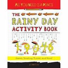All You Need is a Pencil: The Rainy Day Activity Book by Joe Rhatigan (Paperback, 2014)