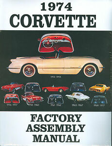 1974 corvette factory assembly manual bound ebay rh ebay com 1974 corvette service manual pdf 1974 corvette assembly manual download