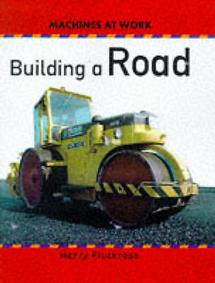 """""""VERY GOOD"""" Pluckrose, Henry, Building a Road (Machines at Work), Book"""