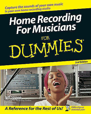 1 of 1 - Very Good, Home Recording For Musicians For Dummies (For Dummies (Lifestyles Pap