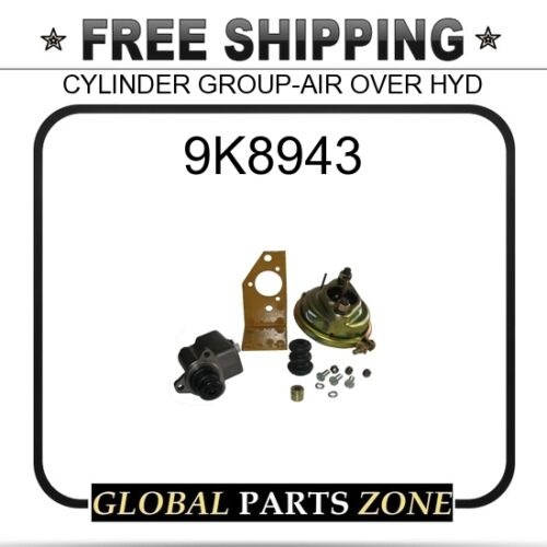 CAT 9K8943 CYLINDER GROUP-AIR OVER HYD 3Y0666 7K8497 for Caterpillar