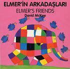 Elmer's Friends (turkish-english) by David McKee (Board book, 1998)