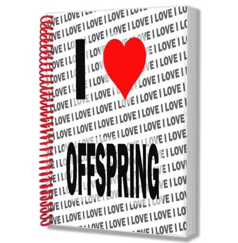 I Love Offspring A5 Notebook Pad Diary Drawings Birthday Christmas Gift