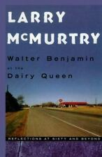Walter Benjamin at the Dairy Queen: Reflections at Sixty and Beyond-ExLibrary