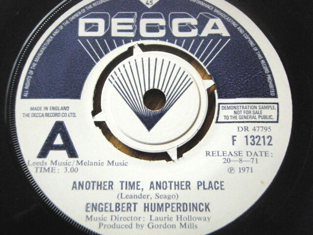 "ENGELBERT HUMPERDINCK - ANOTHER TIME, ANOTHER PLACE   7"" VINYL DEMO"