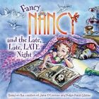 Fancy Nancy and the Late, Late, Late Night by Jane O'Connor (Paperback / softback, 2010)