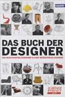 Das Buch der Designer (2011, Gebunden)