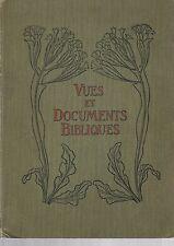 VUES ET DOCUMENTS BIBLIQUES - Dr. L. FROHNMEYER Dr. I. BENZINGER  - 1905
