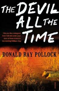 the-Devil-All-the-Time-by-Pollock-Donald-Ray-Paperback-Book-9780099563389