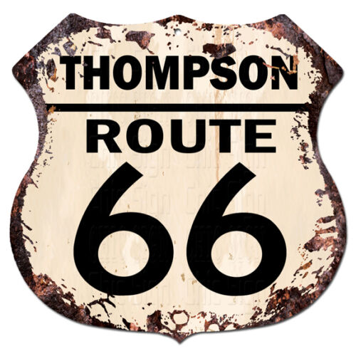 BPHR0019 THOMPSON ROUTE 66 Shield Rustic Chic Sign  MAN CAVE Funny Decor Gift