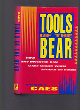 Tools of the Bear: How to make money when stocks go down, Chas. Caes, 1993 1st