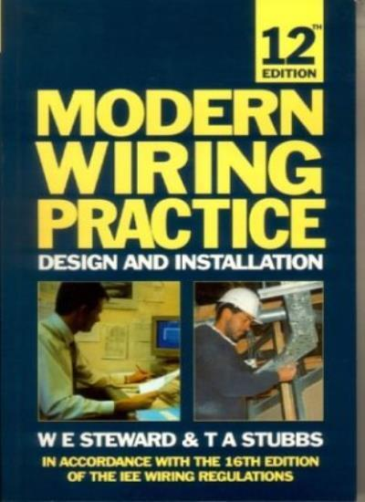 Modern Wiring Practice By W.E. Steward,T.A. Stubbs. 9780750621342