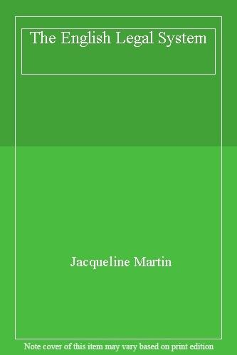 The English Legal System, 6th Edition,Jacqueline Martin