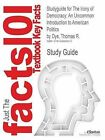 Studyguide for the Irony of Democracy: An Uncommon Introduction to American Politics by Dye, Thomas R., ISBN 9780495501237 by Cram101 Textbook Reviews (Paperback / softback, 2010)