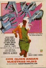 Año 1967. Programa de CINE. Título película: Con quien andan nuestras Hijas.